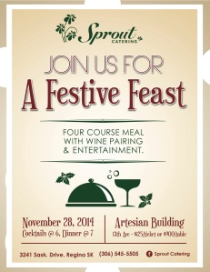 Join us for our next Pop Up Restaurant! Call or come by Sprout Catering for your tickets!  306-545-5505 3241 Saskatchewan Drive